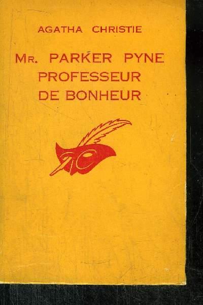 MR. PARKER PYNE PROFESSEUR DE BONHEUR
