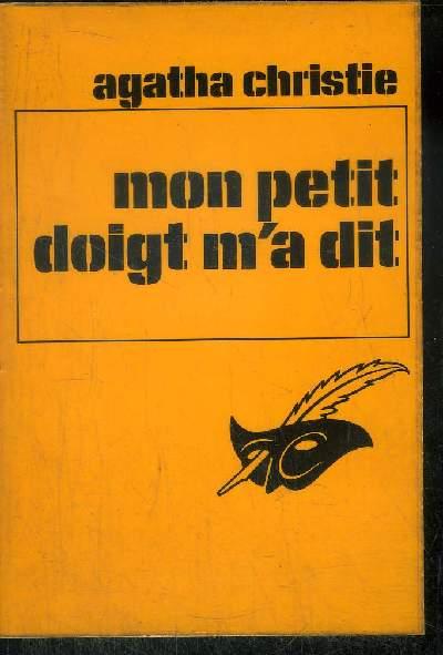 MON PETIT DOIGT M' A DIT...