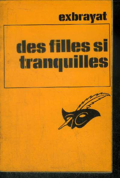 DES FILLES SI TRANQUILLES