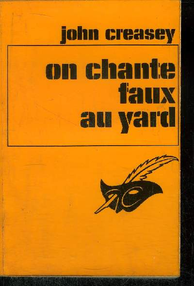 ON CHANTE FAUX AU YARD