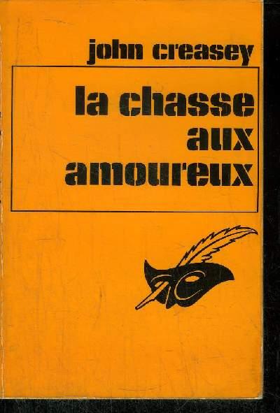 LA CHASSE AUX AMOUREUX