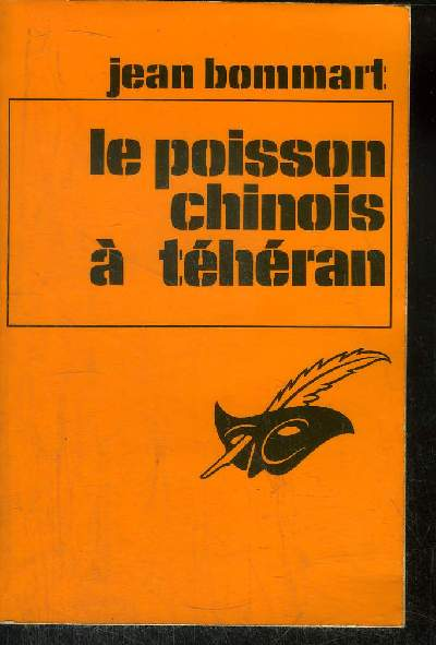 LE POISSON CHINOIS A TEHERAN