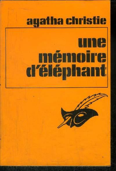 UNE MEMOIRE D' ELEPHANT