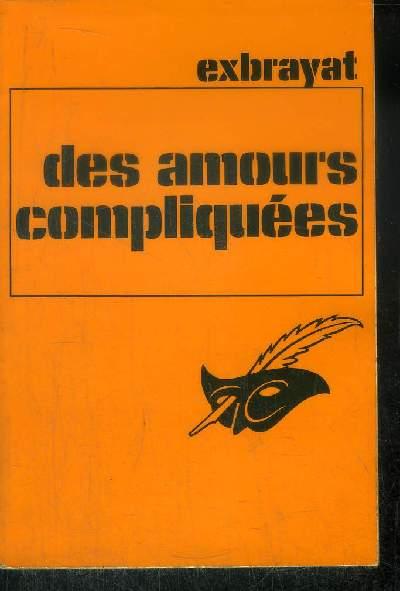 DES AMOURS COMPLIQUEES