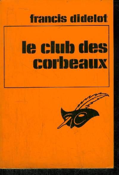 LE CLUB DES CORBEAUX