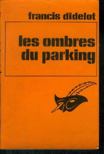 LES OMBRES DU PARKING