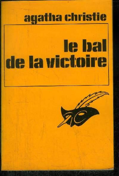 LE BAL DE LA VICTOIRE