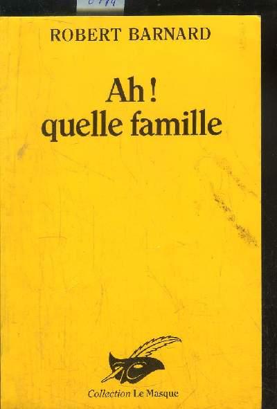 AH ! QUELLE FAMILLL