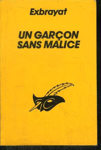 UN GARCON SANS MALICE