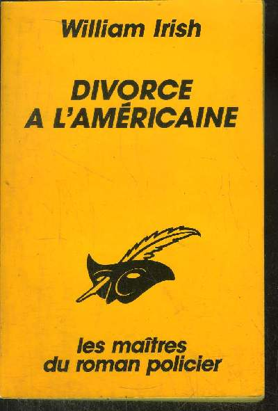 DIVORCE A L' AMERICAINE