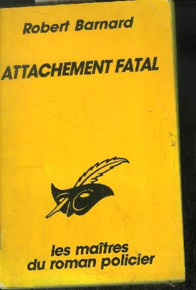 ATTACHEMENT FATAL