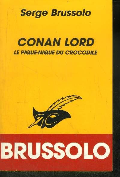 CONAN LORD le pique-nique du crocodile