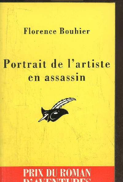 PORTRAIT DE L' ARTISTE EN ASSASSIN