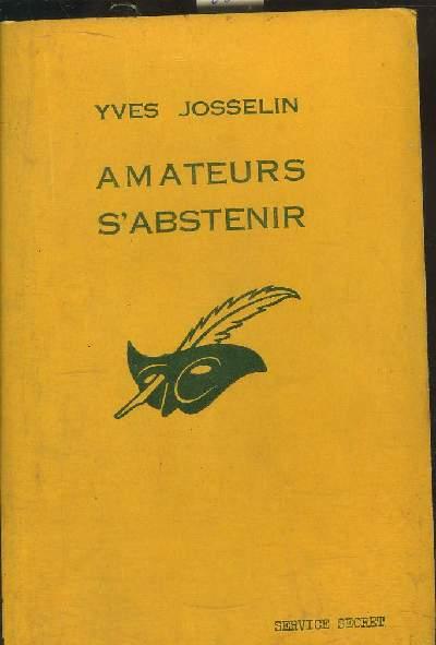 AMATEURS S' ABSTENIR