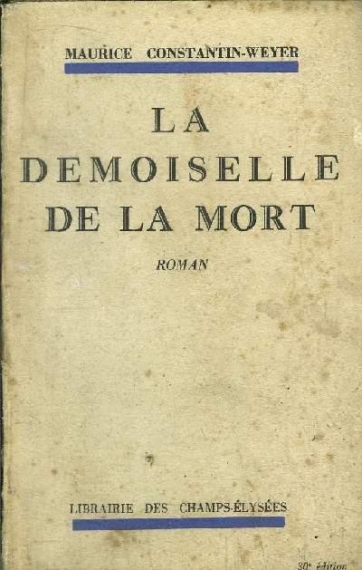 LA DEMOISELLE DE LA MORT