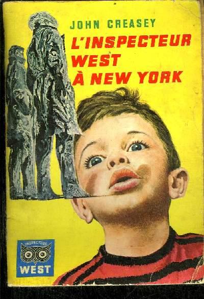L' INSPECTEUR WEST A NEW YORK