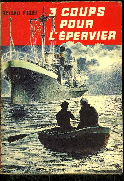 TROIS COUPS POUR L' EPERVIER