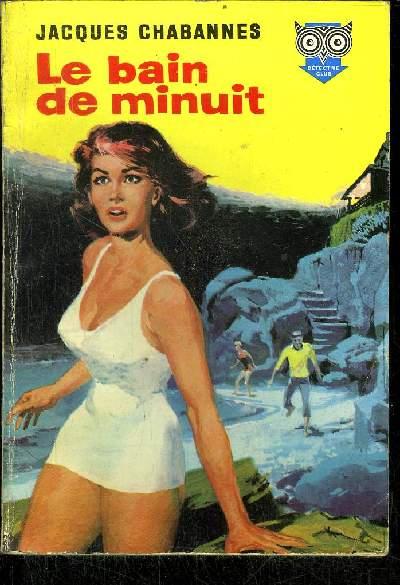 LE BAIN DE MINUIT