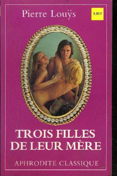 TROIS FILLES DE LEUR MERE