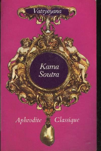 KAMA SOUTRA OU REGLES DE L'AMOUR