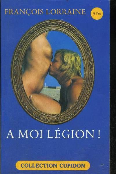A MOI LEGION !