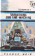 VARIATIONS SUR UNE MACHINE (UNE AVENTURE DE SYDNEY GORDON)