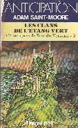 LES CLANS DE L'ETANG VERT (CHRONIQUES DE L'ERE DU VERSEAU 9)