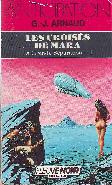 LES CROISES DE MARA  LA GRANDE SEPARATION - 1