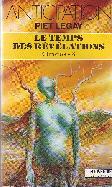 LE TEMPS DES REVELATIONS   CHRONOS - 3