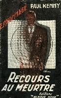 RECOURS AU MEURTRE