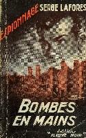 BOMBES EN MAINS