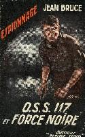 O.S.S. 117 ET FORCE NOIRE