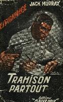 TRAHISON PARTOUT