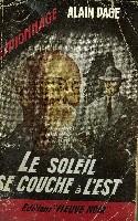 LE SOLEIL SE COUCHE A L'EST