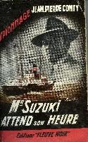 MONSIEUR SUZUKI ATTEND SON HEURE