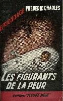 LES FIGURANTS DE LA PEUR