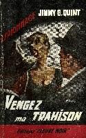 VENGEZ MA TRAHISON