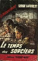 LE TEMPS DES SORCIERS
