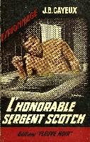L'HONORABLE SERGENT SCOTCH