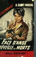 FACE D'ANGE REVEILLE LES MORTS