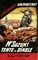 MR SUZUKI TENTE LE DIABLE
