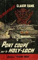 PONT COUPE SUR LE HOLY-LOCH