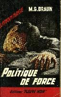 POLITIQUE DE FORCE