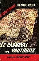 LE CARNAVAL DES VAUTOURS