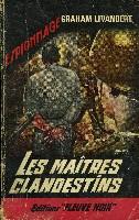 LES MAITRES CLANDESTINS