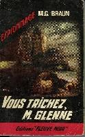 VOUS TICHEZ, M. GLENNE