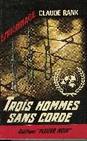 TROIS HOMMES SANS CORDE