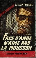 FACE D'ANGE N'AIME PAS LA MOUSSON