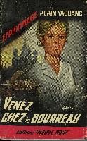 VENEZ CHEZ LE BOURREAU!