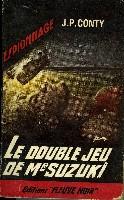LE DOUBLE JEU DE MR SUZUKI